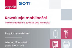 Bezpłatny webinar: Rewolucja mobilności - Twoje urządzenia zawsze pod kontrolą!